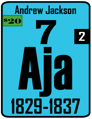 The Periodic Table of the Presidents - Andrew Jackson