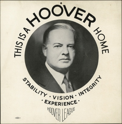 Herbert Hoover, This Is a Hoover Home, poster, c. 1928