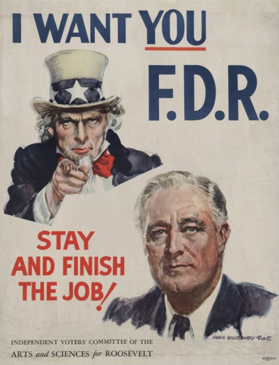 Fdr, I Want You, F.D.R. - Stay and Finish the Job, chromolithograph poster by James Montgomery Flagg, c.1944