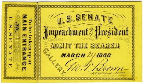 Andrew Johnson Impeachment Ticket 3-24-1868