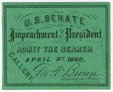 Andrew Johnson Impeachment Ticket 4-9-1868