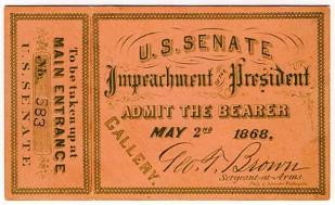 Andrew Johnson Impeachment Ticket 5-2-1868